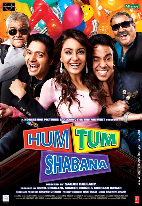 Hum Tum Shabana, Tusshar Kapoor,Shreyas Talpade,Minissha Lamba,Pia Trivedi,Satish Kaushik,Sanjay Mishra