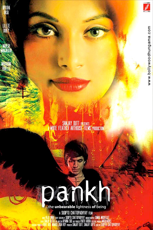 Pankh - The Unbearable Lightness Of Being, Bipasha Basu,Maradona Rebello,Mahesh Manjrekar,Ronit Roy,Daya Shanker Pandey,Kiran Karmarkar,Asha Sachdev,Raj Magnani,Amit Purohit,Sanjeeda Sheikh,Lilette Dubey,Bharat Kaul