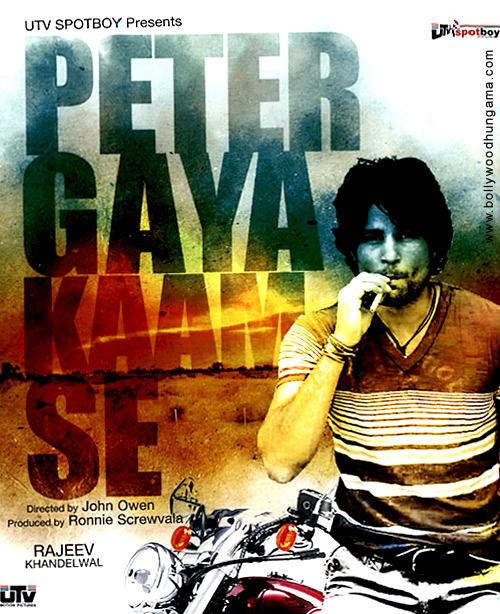 Peter Gaya Kaam Se, Rajeev Khandelwal,Lekha Washington