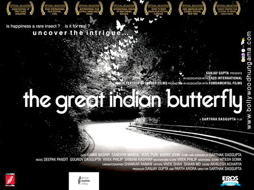 The Great Indian Butterfly, Sandhya Mridul,Koel Puri,Aamir Bashir,Shibani Kashyap