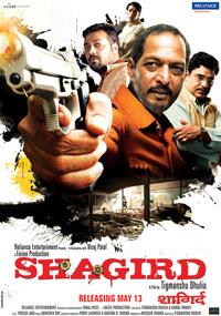 Shagird (2011) SL MZP - Nana Patekar, Anurag Kashyap, Mohit Alawat, Rimi Sen, Zakir Hussain