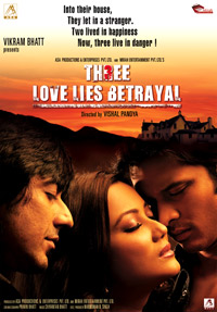 Three: Love Lies Betrayal (2009) - Hindi Movie