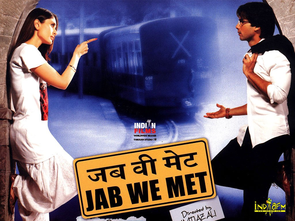 For many of us     Jab We Met  Jab We Met Movie Poster